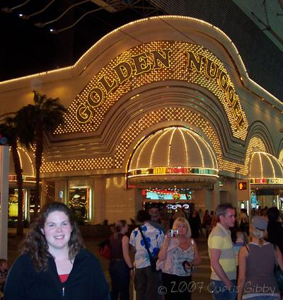Las Vegas 2007 - Sarah in front of our hotel, the Golden Nugget